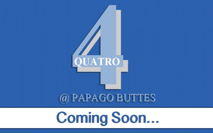 Quatro @ Papago Buttes - Coming Soon
